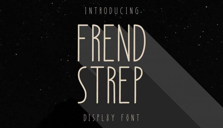 Frend Strep Display Font