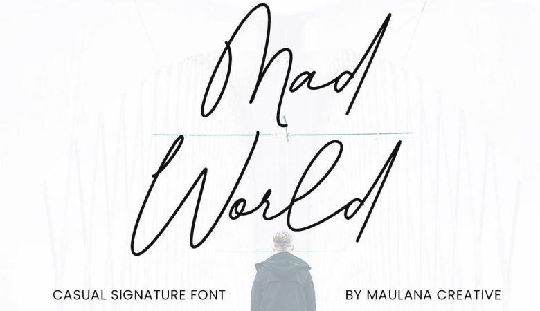Mad World Casual Signature Font