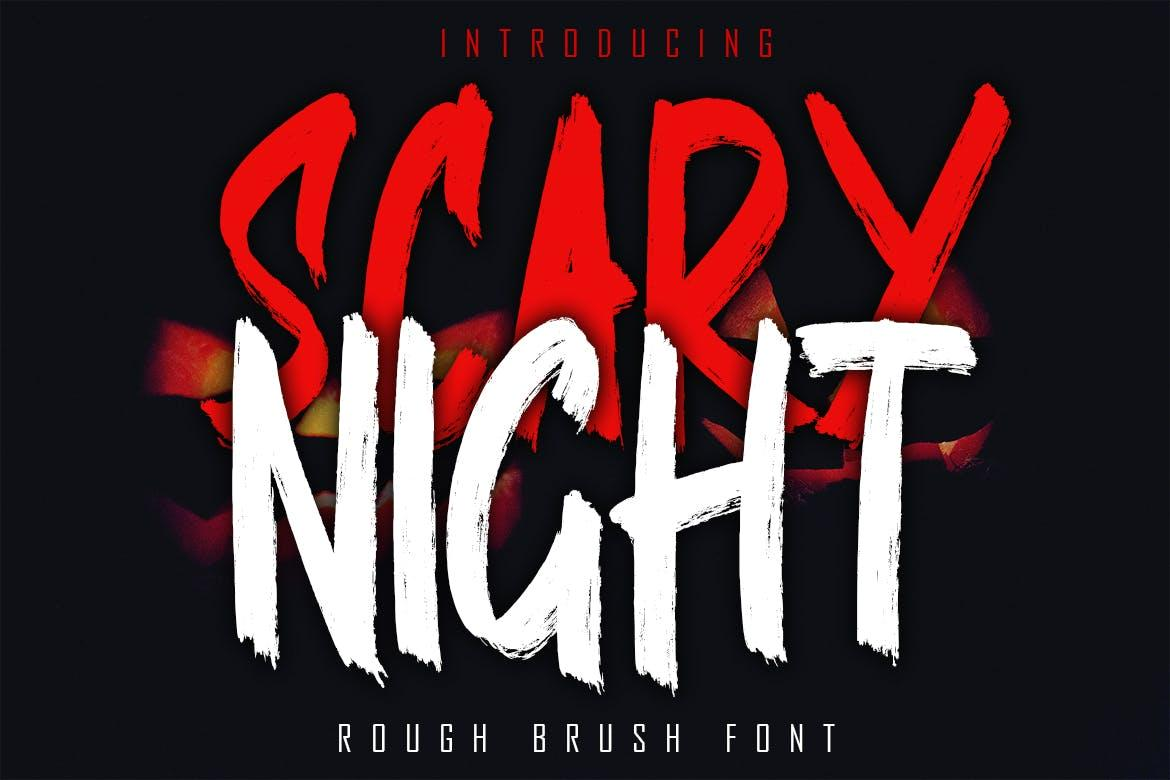 SCARY NIGHT - Rough Brush Font
