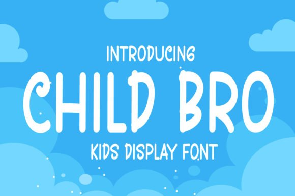 Child Bro Font