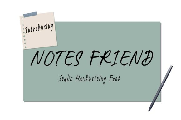 Notes Friend Font