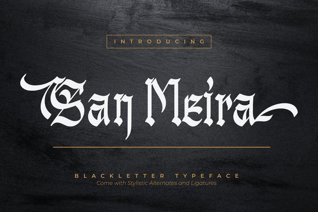 San Meira Blackletter Typeface