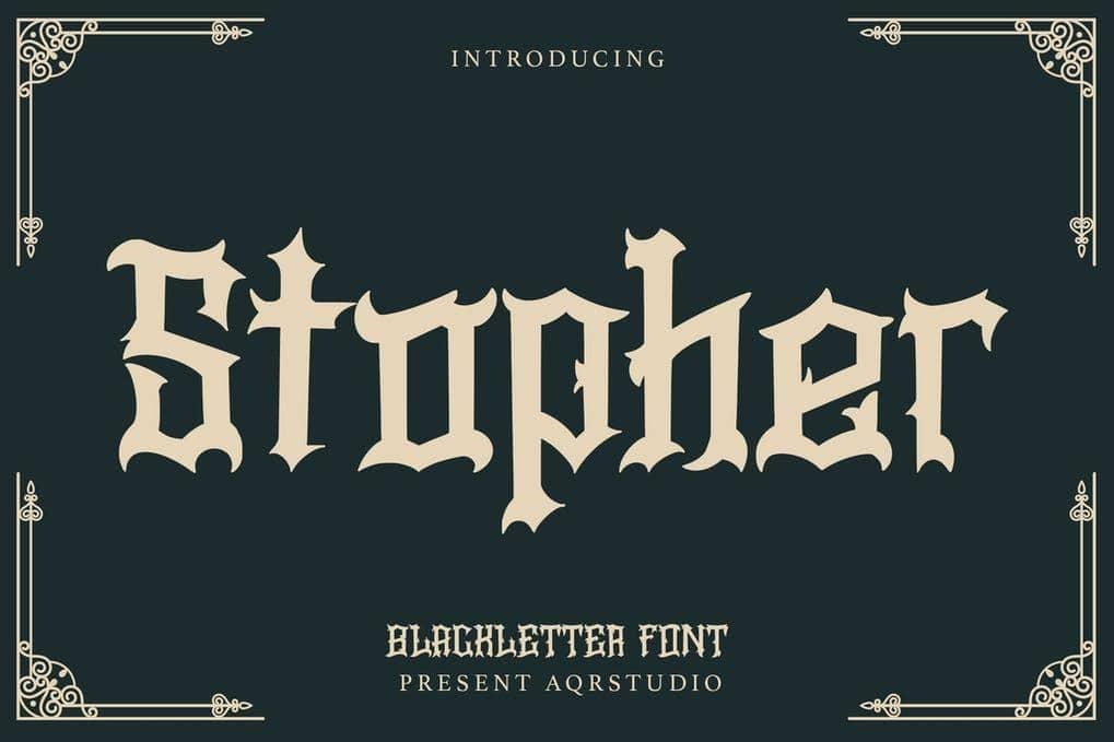 Stopher - Blackletter Font