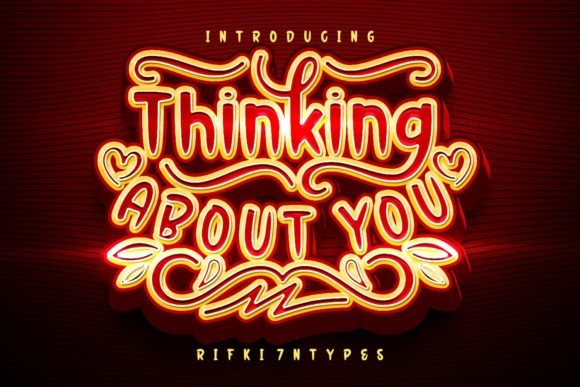 Thinking About You Font