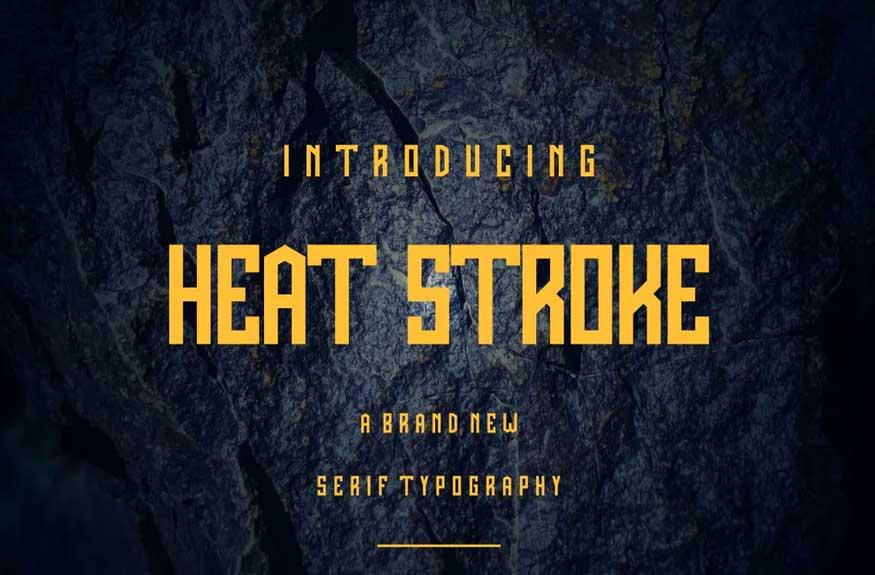 Heat Stroke Font