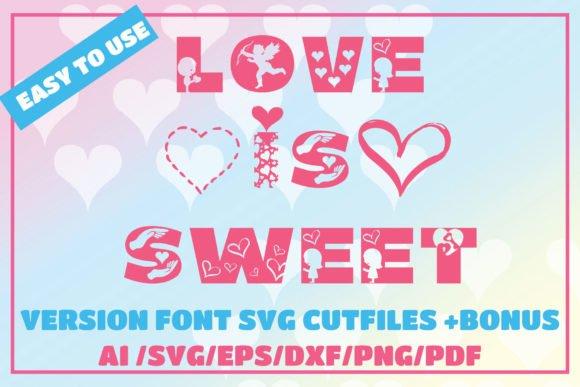 Love is Sweet Font