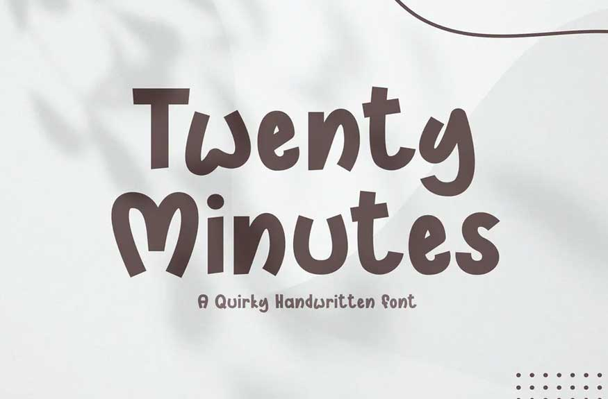 Twenty Minutes Font