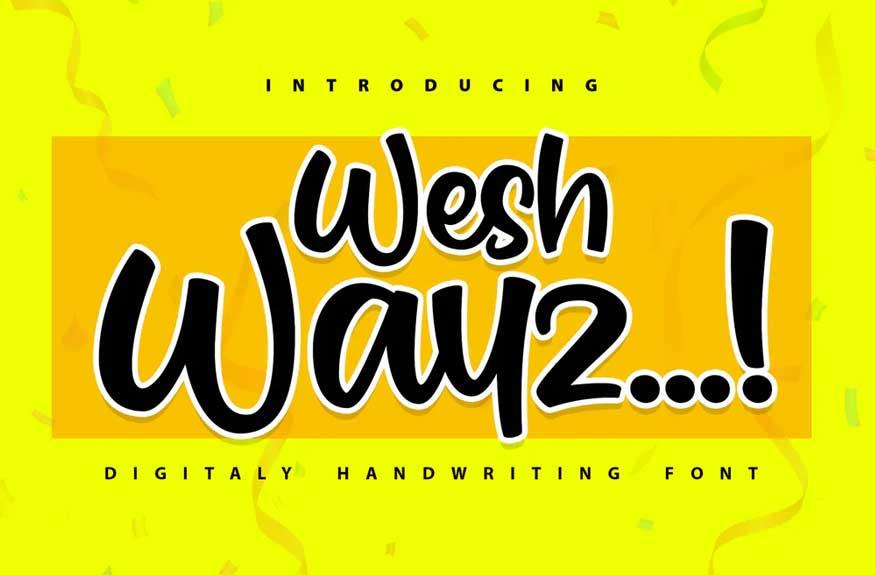 Weshwayz Font