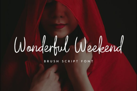 Wonderful Weekend Font