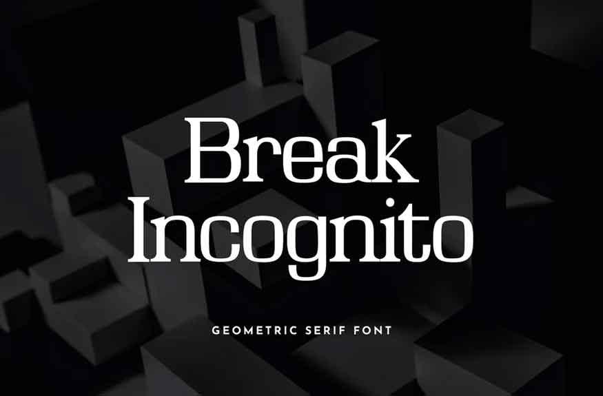 Break Incognito Font