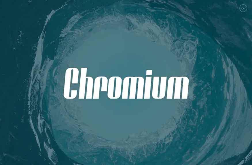 Chromium Font