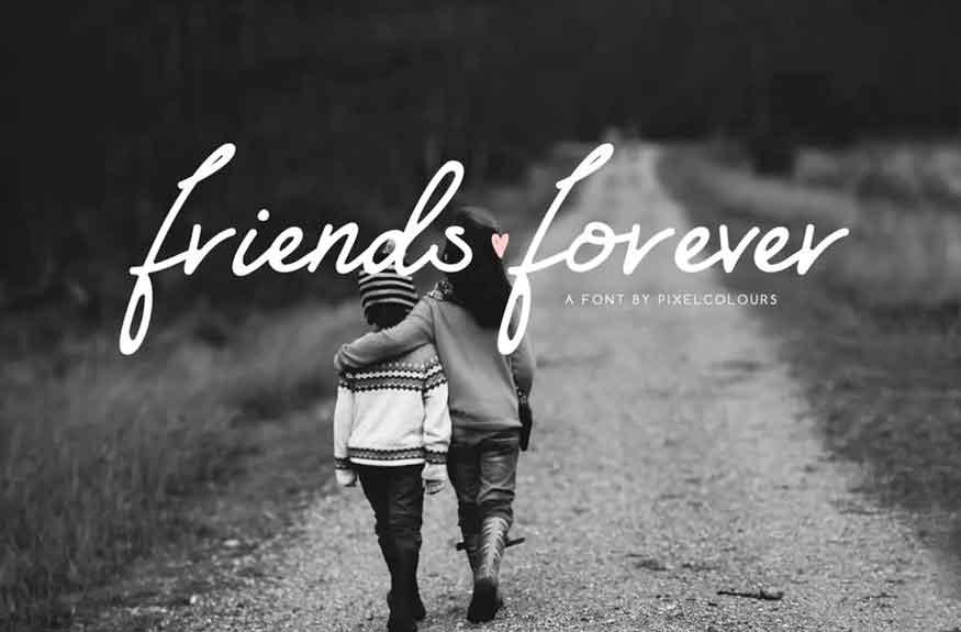 Friends Forever Font