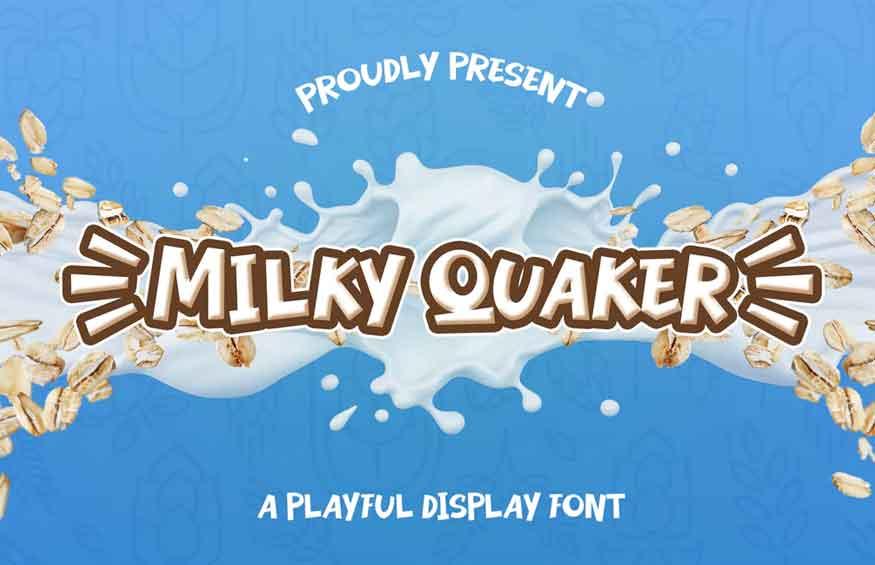 Milky Quaker Font