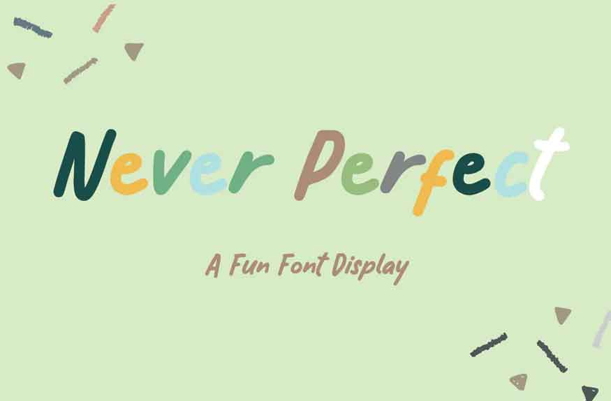 Never Perfect Font