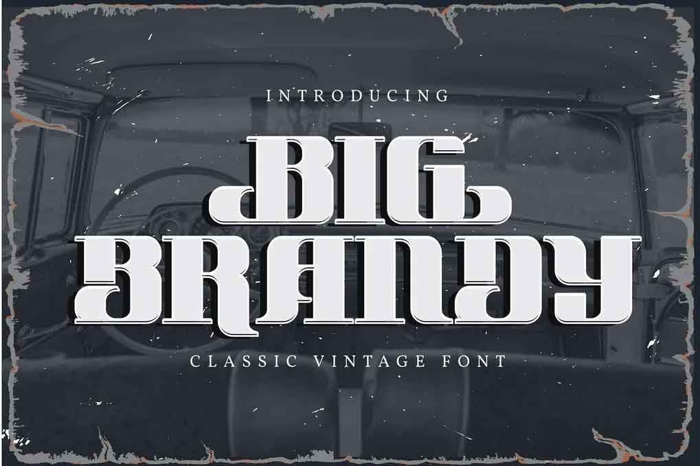 Big Brandy Font