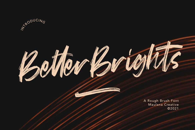 Better Brights Font