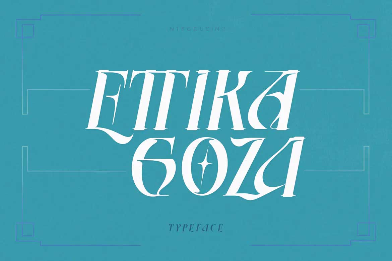 Ettika Goza Font
