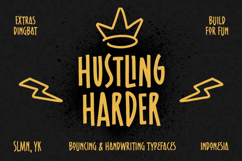 Hustling Harder Font