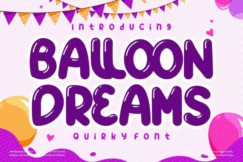 Balloon Dream Font