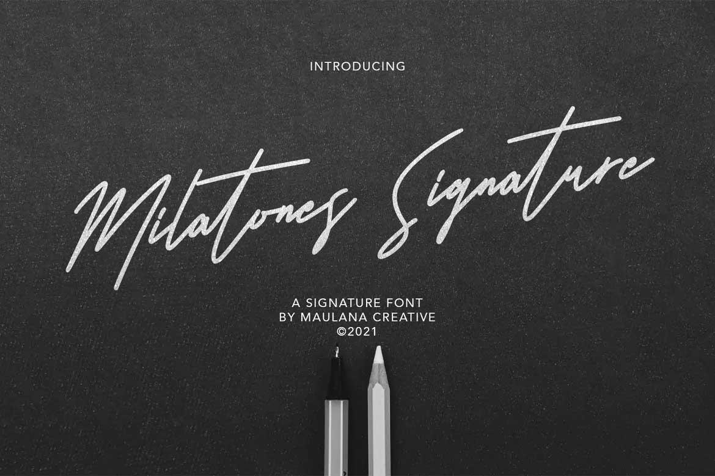 Milatones Signature Font