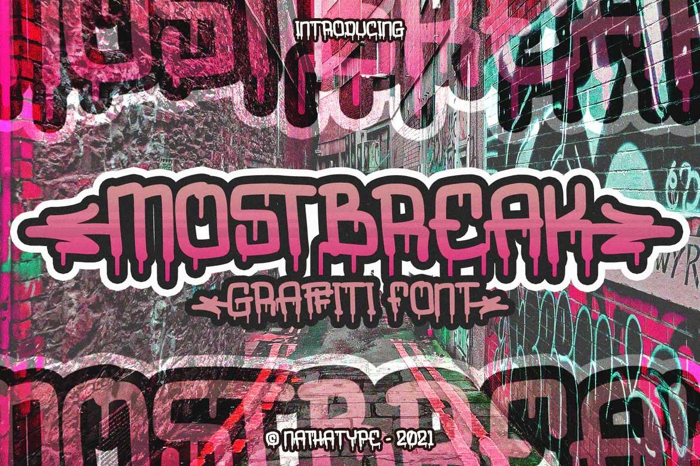 Mostbreak Font