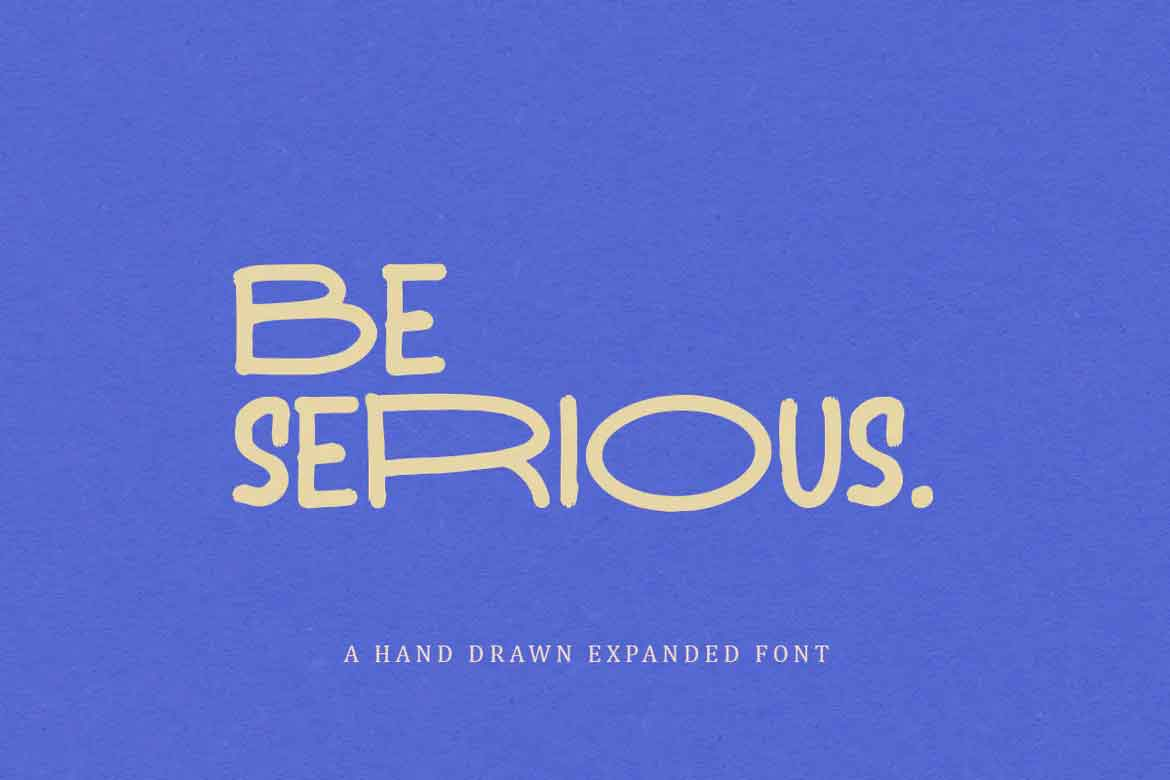 Be Serious Font