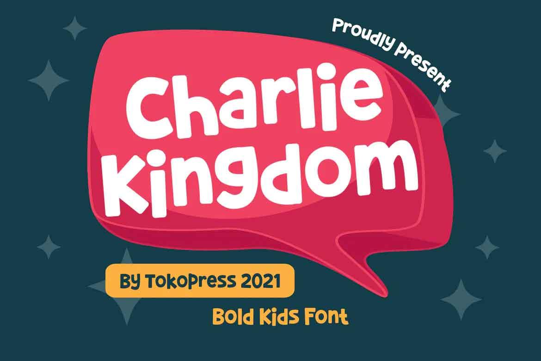 Charlie Kingdom Font