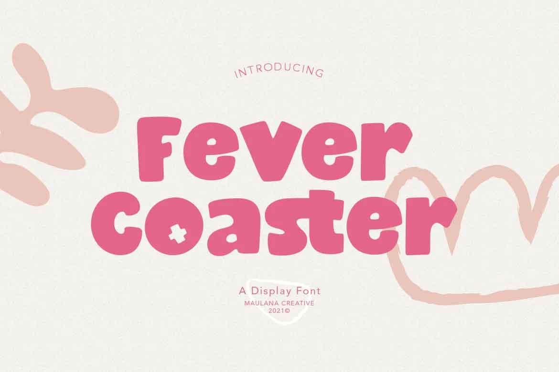 Fever Coaster Font