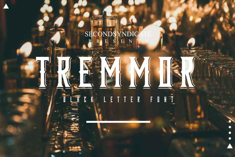 Tremmor Font