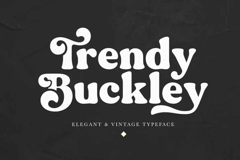 Trendy Buckley Font