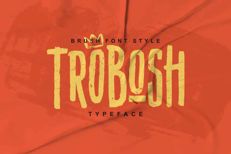 Trobosh Font