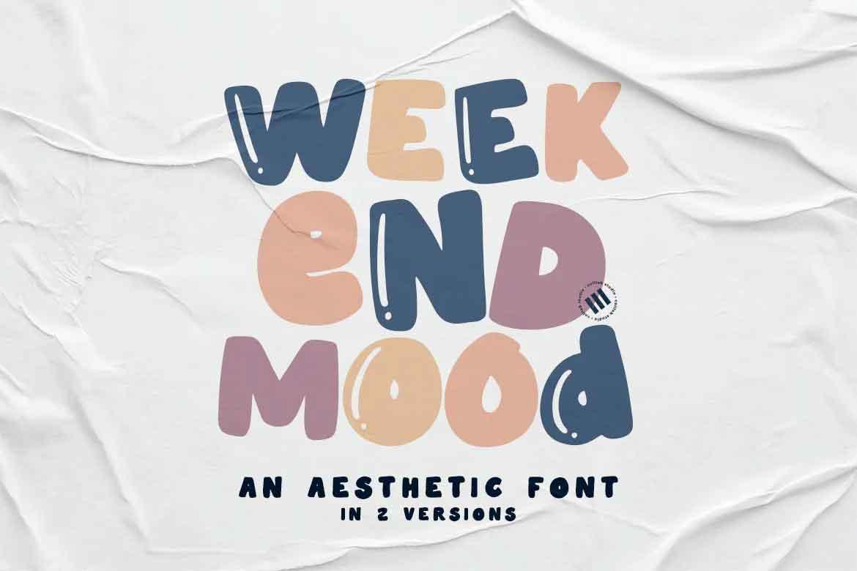 Weekend Mood Font