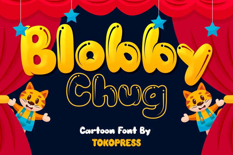 Blobby Chug Font