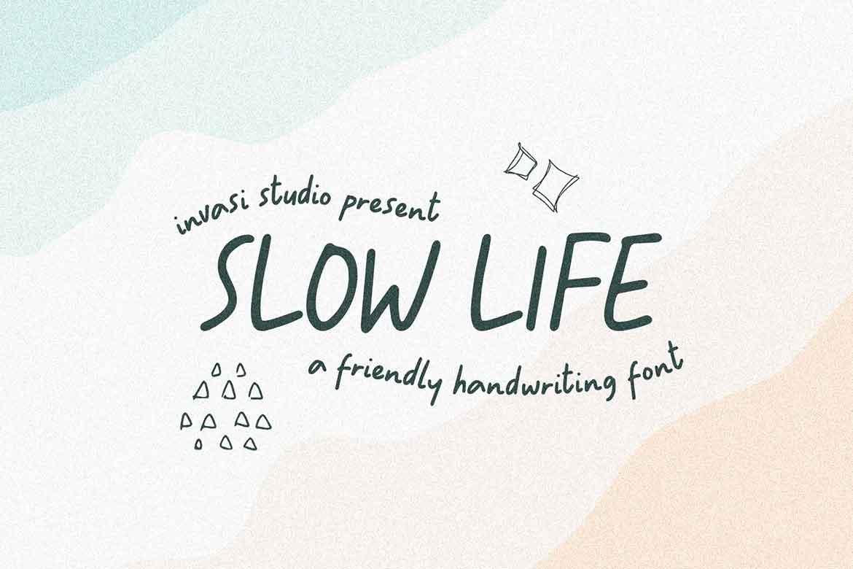 Slowly Life Font