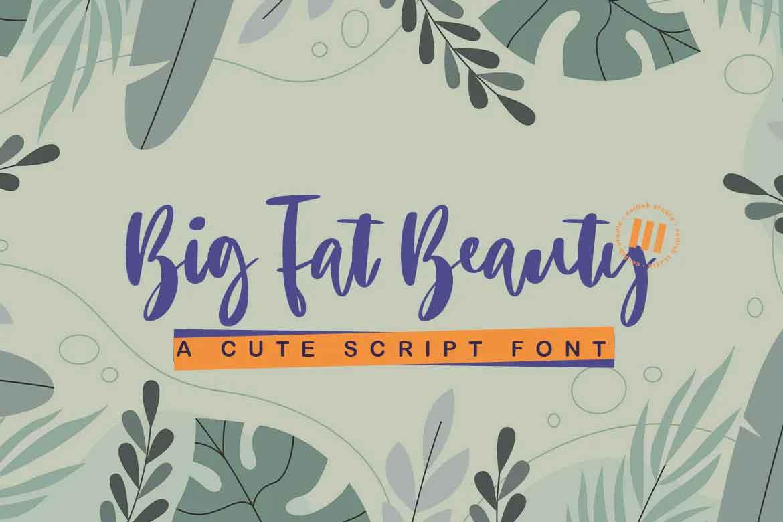 Big Fat Beauty Font