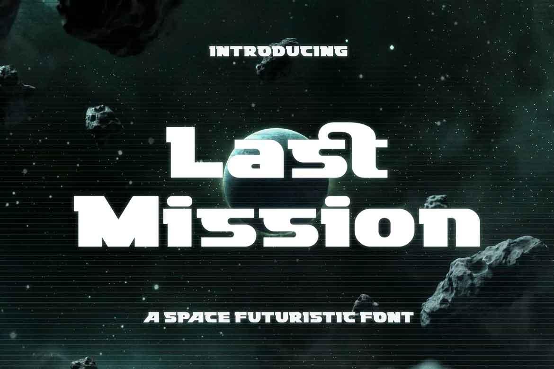 Last Mission Space Futuristic Font