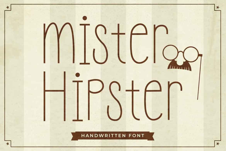 Mister Hipster Font