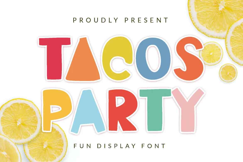 Tacos Party Font