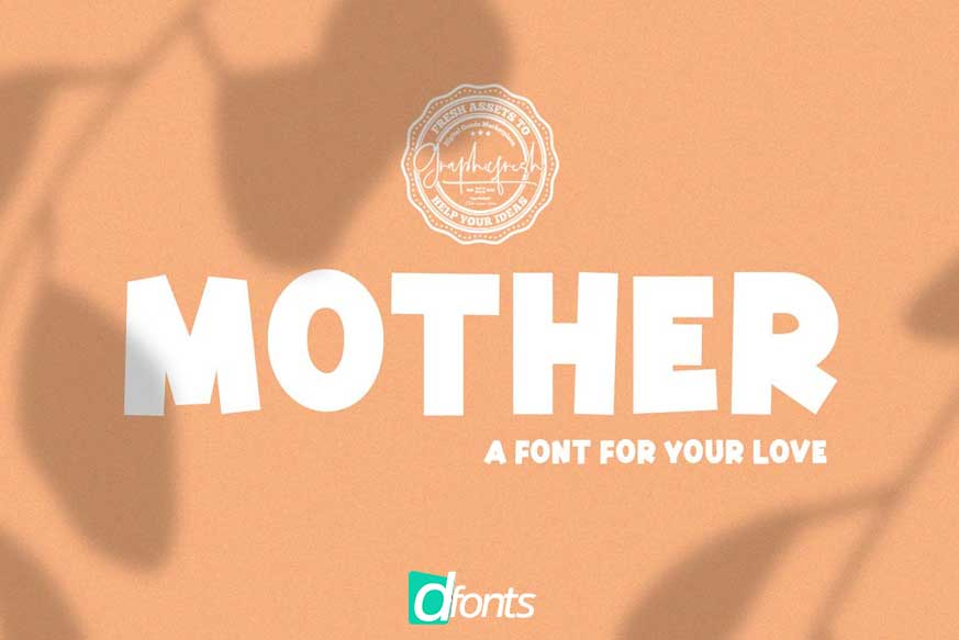 Mother A Font for Your Love