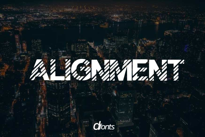 Alignment Font