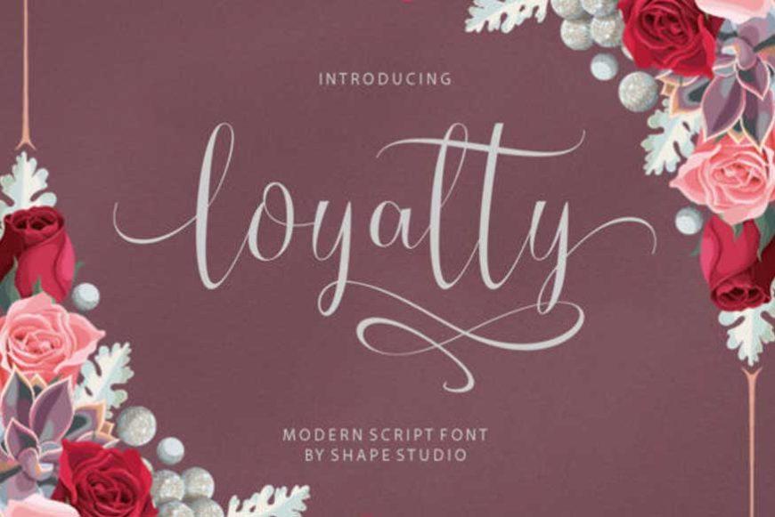 Loyalty Font