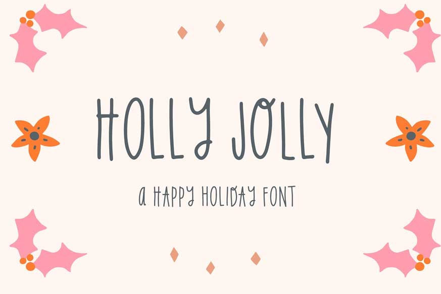 Holly Jolly Holiday Font – Download Free Fonts