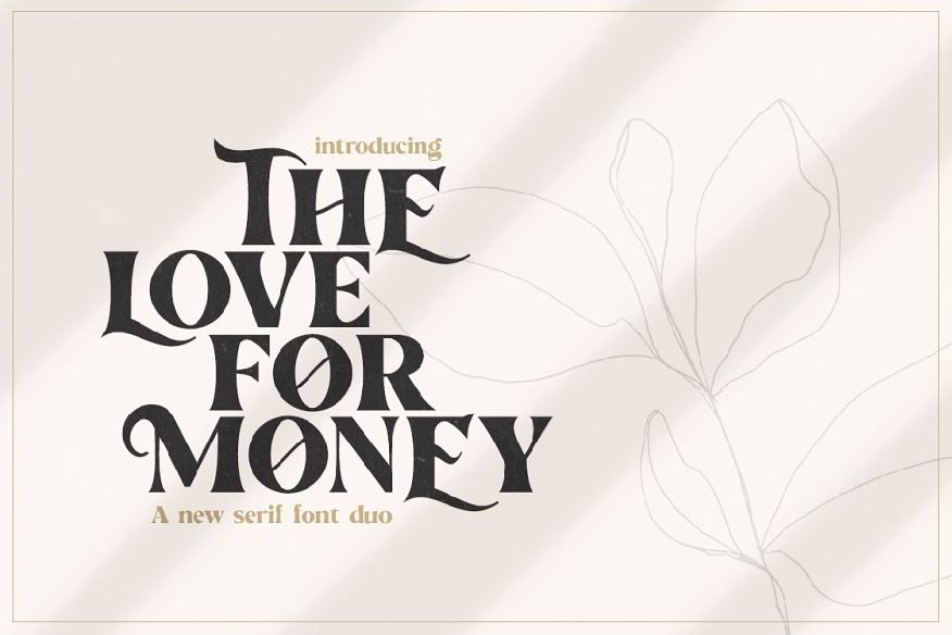 The Love For Money Font Duo