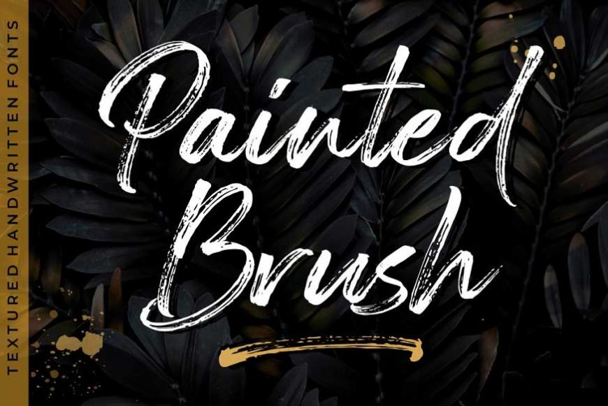 Painted Brush Fonts - Intro