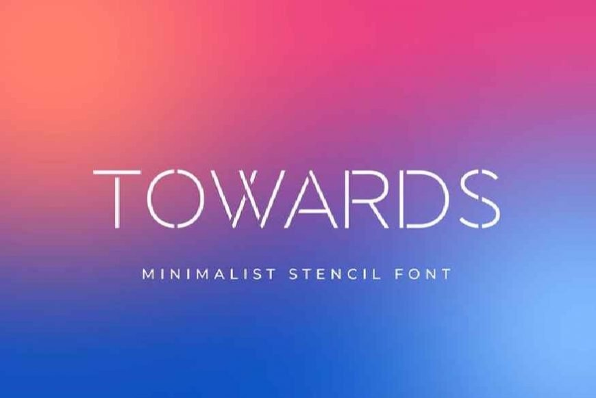 Towards - Minimalis Stencil