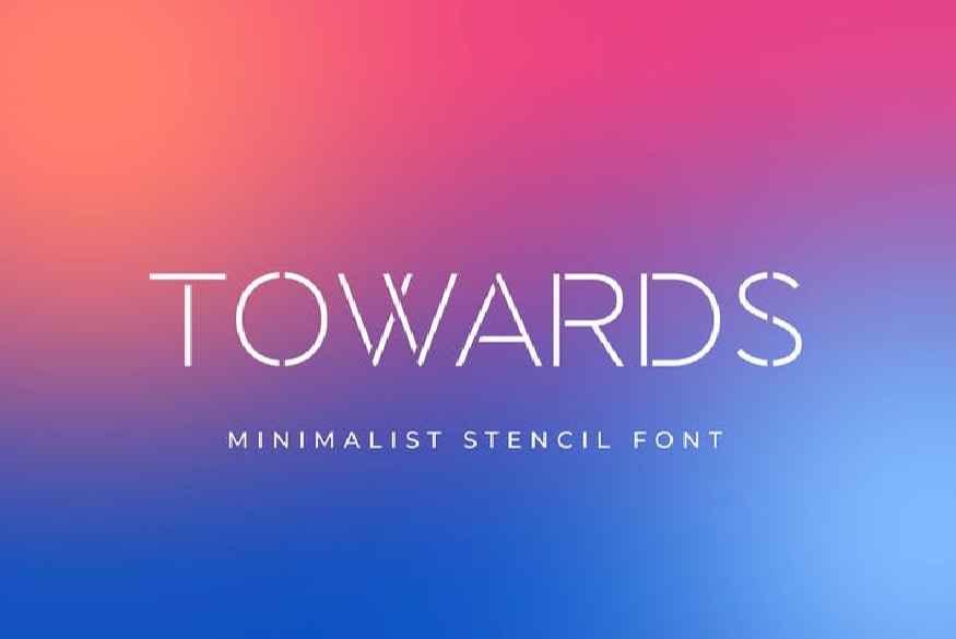 Towards - Minimalis Stencil