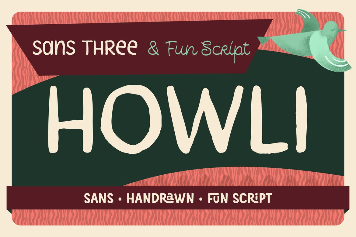 Howli Sans Three & Fun Script