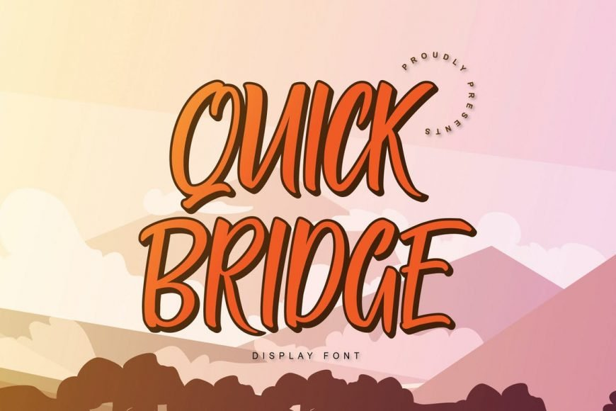 Quick Bridge Display Font